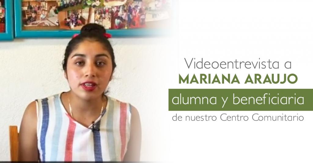 Mariana Araujo Beneficiaria del proyecto educativo